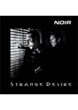 Noir - Strange Desire (Music CD)