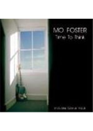 Mo Foster - Time To Think
