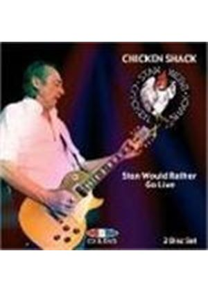 Chicken Shack - Stan Would Rather Go Live (+ DVD)