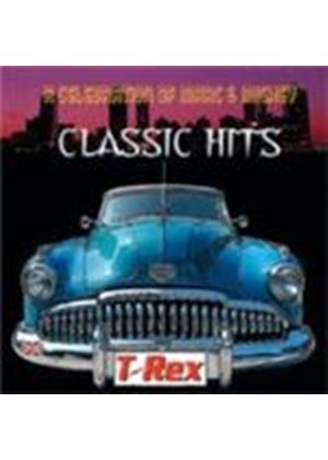 T-Rex - Classic Hits - A Celebration Of Marc And Mickey