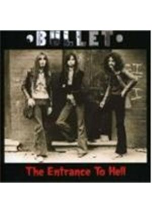 Bullet - Entrance To Hell, The (Music CD)