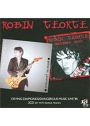 Robin George - Crying Diamonds/Dangerous Music Live 1985 (Music CD)