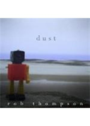 Rob Thompson - Dust (Music CD)