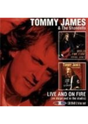 Tommy James - Live And On Fire (On Stage And In The Studio/+DVD)