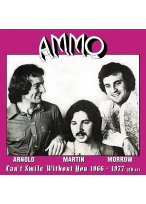 Ammo - Can't Smile Without You (1966-1977) (Music CD)