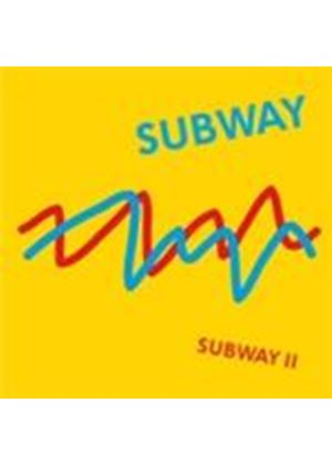Subway - Subway II (Music CD)