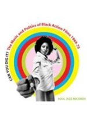 Various Artists - Can You Dig It (The Music And Politics Of Black Action Films 1969-1975) (Music CD)