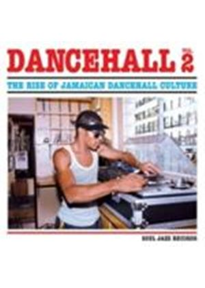 Various Artists - Dancehall - The Rise Of Jamaican Dancehall Culture Vol.2 (Music CD)