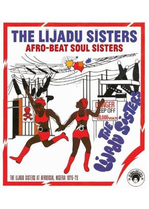 Lijadu Sisters (The) - Afro-Beat Soul Sisters (The Lijadu Sisters at Afrodisia, Nigeria 1976-79) (Music CD)