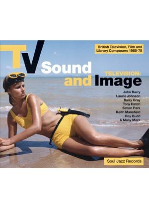 Various Artists - Soul Jazz Records presents (TV Sound and Image (British TV, Film and Library Composers 1955-78)) (Music CD)
