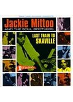 Jackie Mittoo And The Soul Brothers - Last Train To Skaville (Music CD)