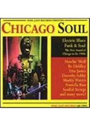 Various Artists - Chicago Soul (Electric Blues, Funk And Soul: The New Sound Of Chicago)