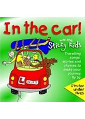 The Sticky Kids - In The Car! With The Sticky Kids (Music CD)