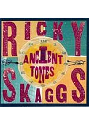 Ricky Skaggs - Ancient Tones (Music CD)