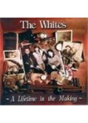 Whites (The) - Lifetime In The Making, A