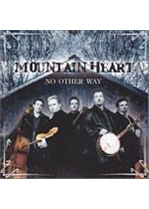Mountain Heart - No Other Way (Music CD)