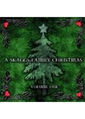 Ricky Skaggs & Family With The Whites - A Skaggs Family Christmas Volume 1