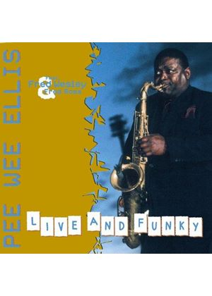 PEE WEE ELLIS - Live And Funky [Digipak]