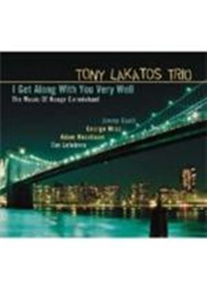 Tony Lakatos Trio - I Get Along With You Very Well - The Music Of Hoagy