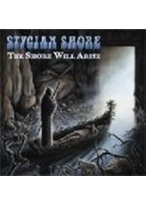 Stygian Shore - Shore Will Rise, The (Music CD)