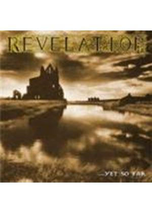 Revelation - Yet So Far (Music CD)