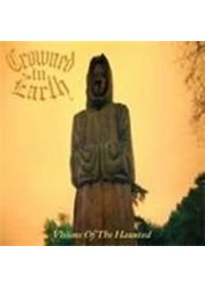 Crowned In Earth - Visions Of The Haunted (Music CD)