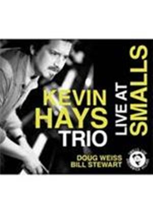 Kevin Hays Trio - Live At Smalls (Music CD)