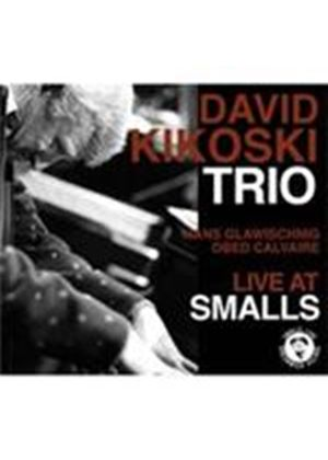 David Kikoski Trio (The) - Live At Smalls (Music CD)