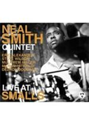 Neal Smith Quintet - Live At Smalls (Music CD)