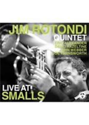 Jim Rotondi - Live At Smalls (Music CD)
