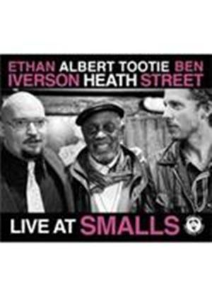 Ethan Iverson & Albert Tootie Heath/Ben Street - Live At Smalls (Music CD)