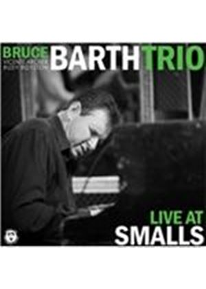Bruce Barth - Live at Smalls (Live Recording) (Music CD)