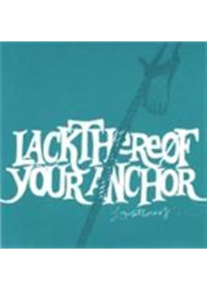 Lackthereof - Your Anchor (Music CD)