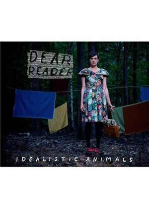 Dear Reader - Idealistic Animals (Music CD)