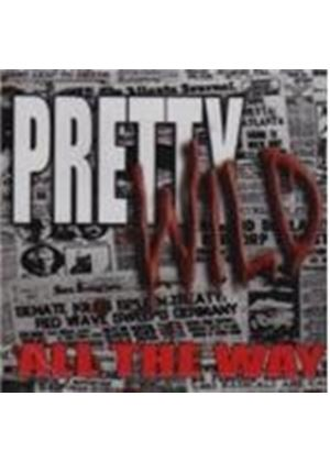 Pretty Wild - All The Way (Music CD)