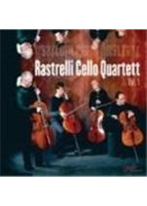 Rastrelli Cello Quartett - Vol 1