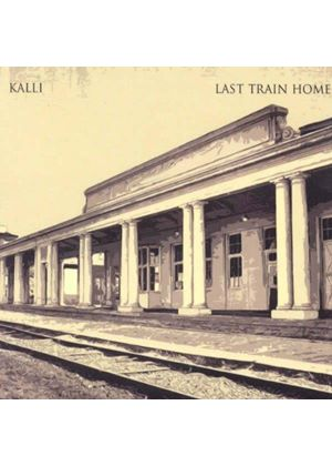 Kalli - Last Train Home (Music CD)