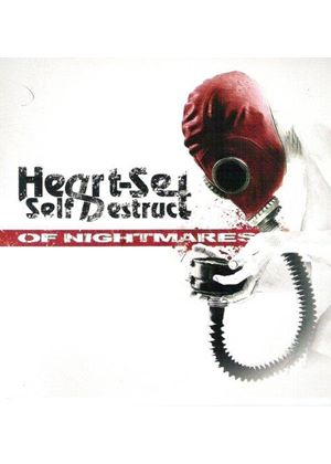 Heart Set Self Destruct - Of Nightmares (Music CD)