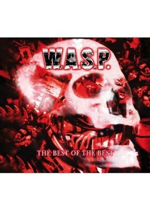 W.A.S.P. - The Best Of The Best (Music CD)