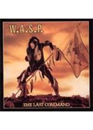W.A.S.P. - Last Command, The (Music CD)