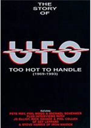 Ufo - Too Hot To Handle - The True Story Of Ufo