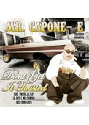 Mr Capone-E - Don't Get It Twisted [PA] (Music CD)