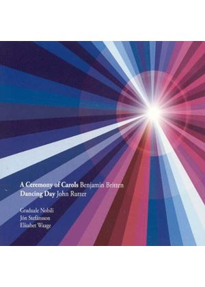 Benjamin Britten: Ceremony of Carols; John Rutter: Dancing Day (Music CD)