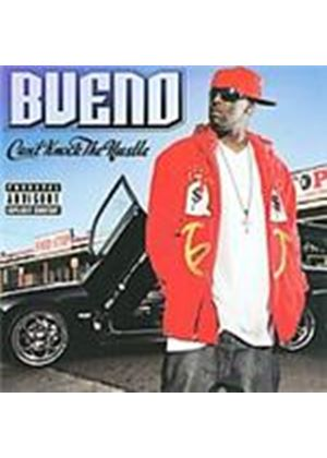 Bueno (2) - Can't Knock The Hustle (Music CD)