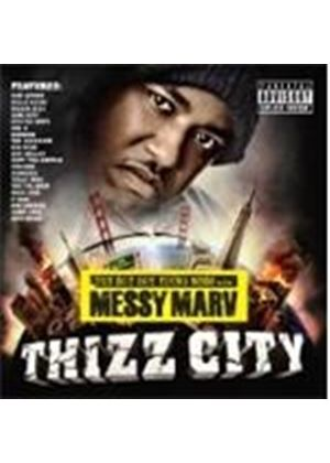 Various Artists - Thizz City (Messy Marv Presents) (Music CD)