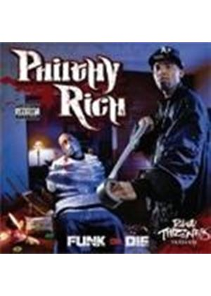 Philthy Rich - Funk And Die [PA] (Music CD)