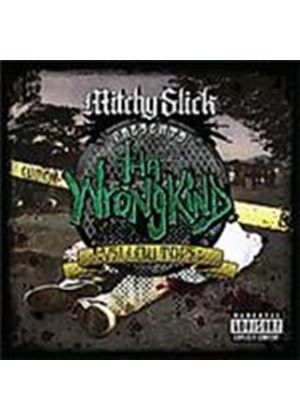 Tha Wrongkind - Yellow Tape (Mitchy Slick Presents) (Music CD)