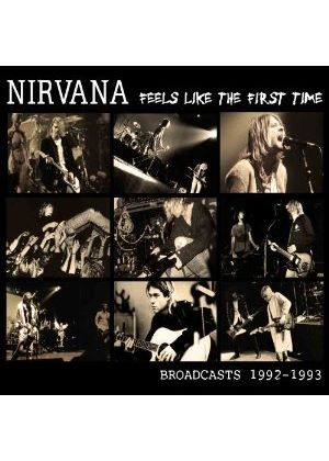 Nirvana - Feels Like the First Time (Music CD)