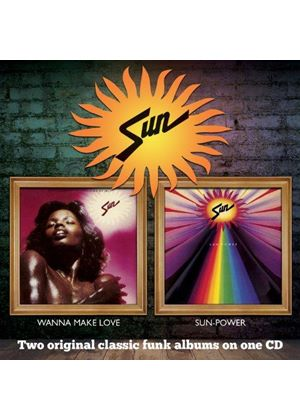 Sun - Wanna Make Love / Sun-Power (Music CD)