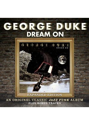 George Duke - Dream On ~ Expanded Edition (Music CD)